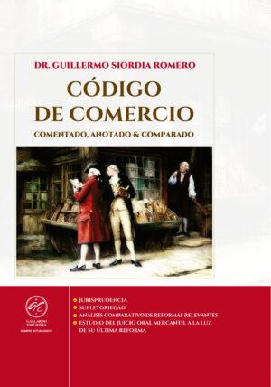 Código de Comercio Comentado, Anotado y Comparado