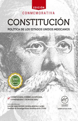 Constitución Política de los Estados Unidos Mexicanos 2018 Comentada, Correlacionada y Tematizada
