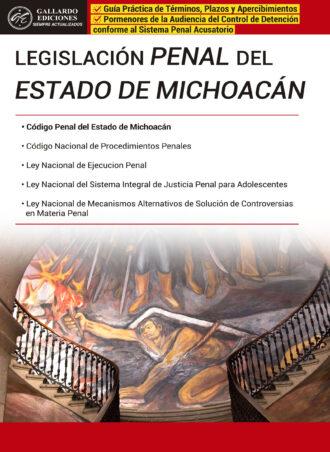 Legislación Penal del Estado de Michoacán 2018