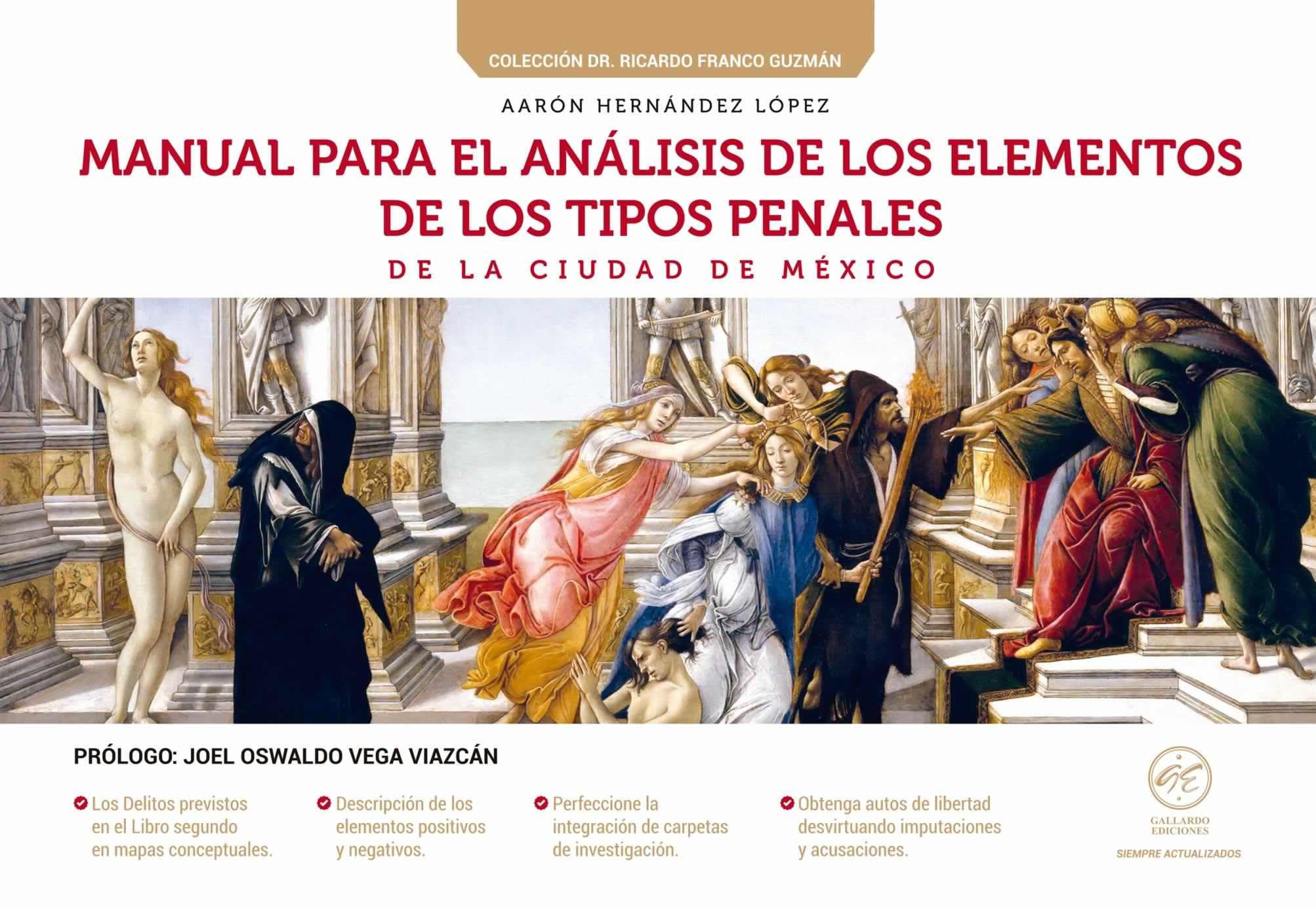 Manual para el Análisis de los Elementos de los Tipos Penales de la Ciudad de México