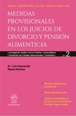 Medidas Provisionales en los Juicios de Divorcio y Pensión Alimenticia