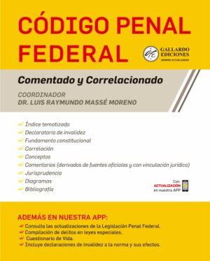 Código Penal Federal Comentado 2021