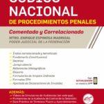 Código Nacional de Procedimientos Penales Comentado y Correlacionado 2021